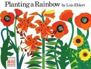 Cover of: Planting a Rainbow (Hbj Big Books) | Lois Ehlert