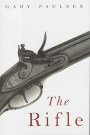 Cover of: The rifle | Gary Paulsen