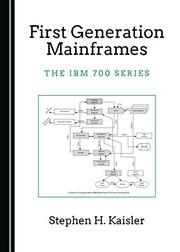 First Generation Mainframes