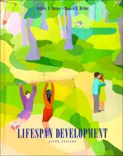 Cover of: Lifespan development | Jeffrey S. Turner