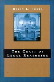 Cover of: The craft of legal reasoning | Brian L. Porto