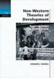 Cover of: Non-Western Theories of Development: Regional Norms Versus Global Trends