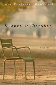 Cover of: Silence in October | Jens Christian Grondahl