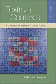 Cover of: Texts and Contexts | William S. Robinson, Stephanie Tucker