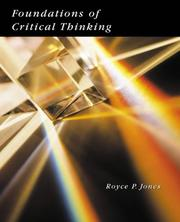 Cover of: Foundations of critical thinking | Royce P. Jones