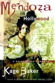 Cover of: Mendoza in Hollywood: a novel of the company
