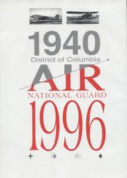 Cover of: A history of the District of Columbia Air National Guard