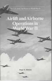 Cover of: Airlift and Airborne Operations in World War II (U.S. Army Air Forces in World War II) | Roger E. Bilstein
