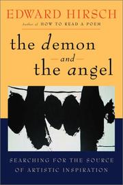 Cover of: The Demon and the Angel: Searching for the Source of Artistic Inspiration