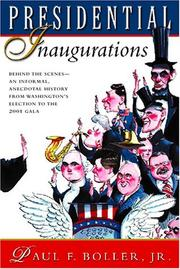 Cover of: Presidential inaugurations | Paul F. Boller
