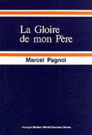 Cover of: Gloire De Mon Pere (French Literary Texts)