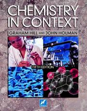 Cover of: Chemistry in Context by John S. Holman, Graham Hill
