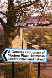 Cover of: A concise dictionary of modern place-names in Great Britain and Ireland