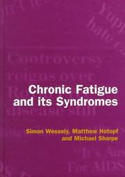 Chronic fatigue and its syndromes by Simon Wessely