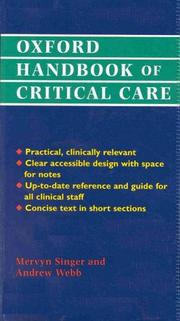 Cover of: Oxford handbook of critical care