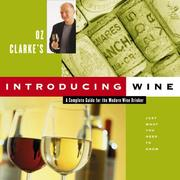Cover of: Oz Clarke's Introducing Wine: A Complete Guide for the Modern Wine Drinker
