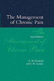 Cover of: The management of chronic pain