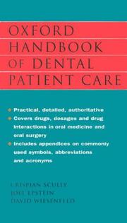 Cover of: Oxford handbook of dental patient care