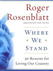Cover of: Where we stand: 30 reasons for loving our country