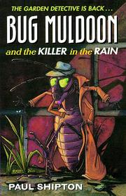 Cover of: Bug Muldoon and the Killer in the Rain