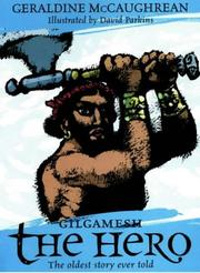 Cover of: Gilgamesh the Hero
