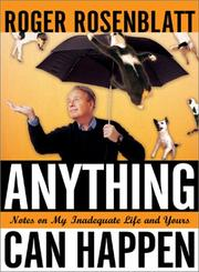 Cover of: Anything Can Happen: notes on my inadequate life and yours