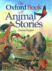 Cover of: The Oxford book of animal stories | [compiled by] Dennis Pepper.