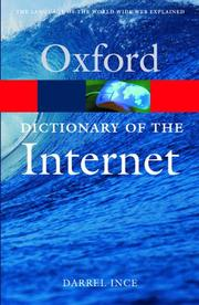 Cover of: dictionary of the Internet | D. Ince
