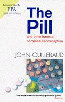 Cover of: The Pill and Other Forms of Hormonal Contraception