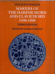 Cover of: Makers of the harpsichord and clavichord 1440-1840