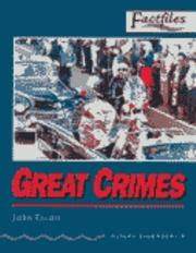 Cover of: Oxford Bookworms Factfiles: Stage 4: 1,400 Headwords Great Crimes Audio CD | John Escott