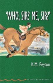 Cover of: Who, Sir? Me, Sir?