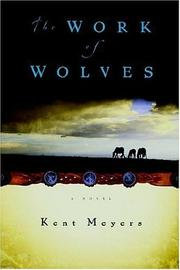 Cover of: The work of wolves