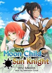 Moon Child & Sun Knight