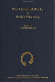 Cover of: The collected works of Phillis Wheatley