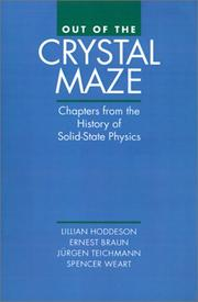 Out of the Crystal Maze: Chapters from the History of Solid-State Physics