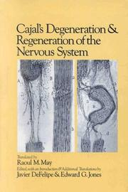 Cover of: Cajal's degeneration and regeneration of the nervous system