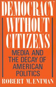 Cover of: Democracy without citizens
