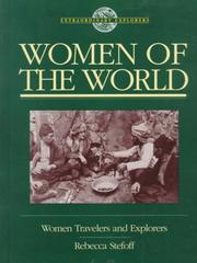 Cover of: Women of the World: Women Travelers and Explorers (Extraordinary Explorers)