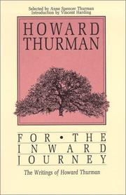 Cover of: For the inward journey: the writings of Howard Thurman