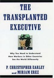Cover of: The transplanted executive | P. Christopher Earley
