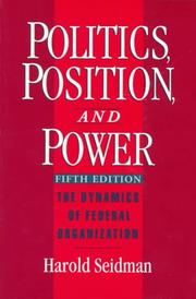 Cover of: Politics, position, and power