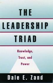 Cover of: The leadership triad | Dale E. Zand