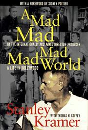 Cover of: A mad, mad, mad, mad world | Stanley Kramer
