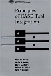 Cover of: Principles of CASE tool integration | Alan W. Brown ... [et al.].