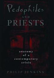 Cover of: Pedophiles and priests | Philip Jenkins