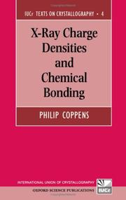 Cover of: X-ray charge densities and chemical bonding | Philip Coppens