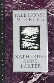 Cover of: Pale horse, pale rider: three short novels