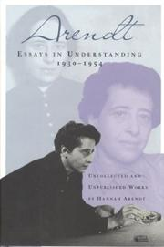 Cover of: Essays in understanding, 1930-1954: Formation, Exile, and Totalitarianism
