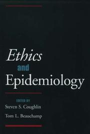 Cover of: Ethics and epidemiology | edited by Steven S. Coughlin, Tom L. Beauchamp.